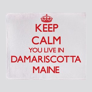 Keep calm you live in Damariscotta M Throw Blanket